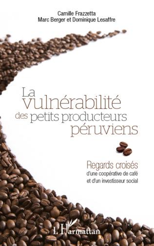 Couverture Vulnérabilité des petits producteurs péruviens