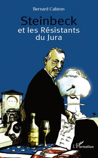 Couverture Steinbeck et les Résistants du Jura