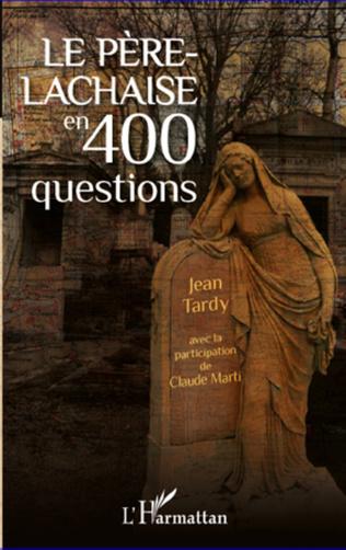 Couverture Le Père-Lachaise en 400 questions