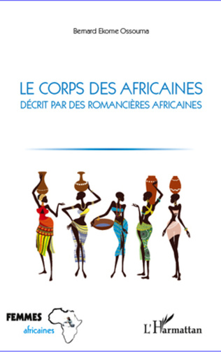 Couverture Le corps des africaines décrit par des romancières africaines