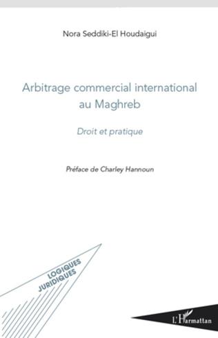 Couverture Arbitrage commercial international au Maghreb