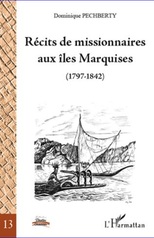 Couverture Récits de missionnaires aux îles Marquises (1797-1842)