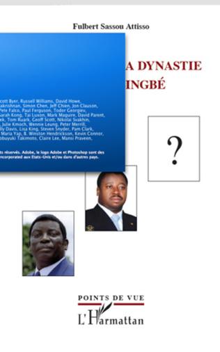 Couverture Le Togo sous la dynastie des Gnassingbé
