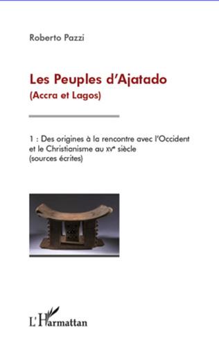 Couverture Les Peuples d'Ajatado (Accra et Lagos) (Tome 1)