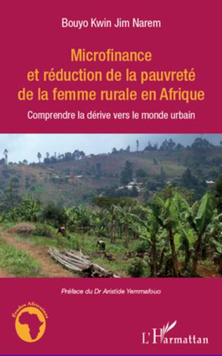 Couverture Microfinance et réduction de la pauvreté de la femme rurale en Afrique