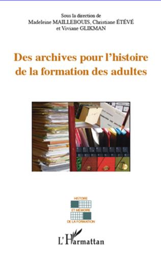 Couverture Archives pour l'histoire de la formation des adultes