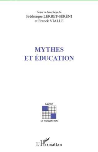 Couverture Mythes et éducation