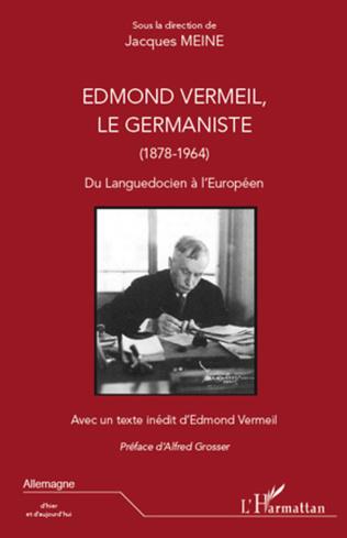Couverture Edmond Vermeil, le germaniste (1878-1964)