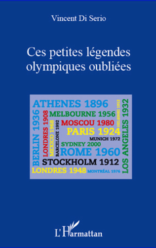 Couverture Ces petites légendes olympiques oubliées