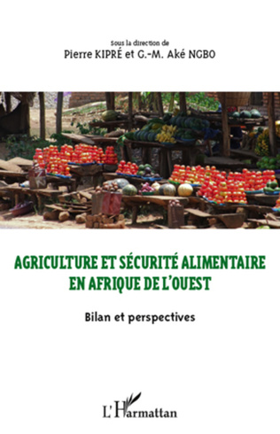 Couverture Agriculture et sécurité alimentaire en Afrique de l'ouest