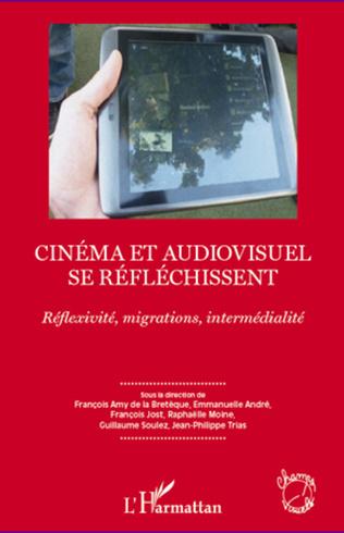 Couverture Cinéma et audiovisuel se réfléchissent