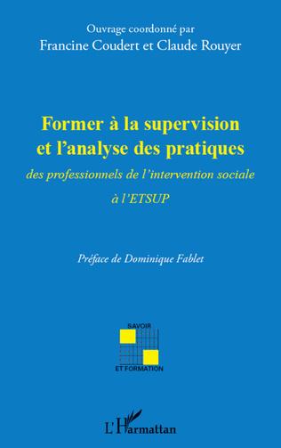 Couverture Former à la supervision et l'analyse des pratiques