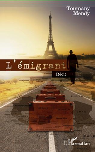 Couverture L'émigrant. Récit
