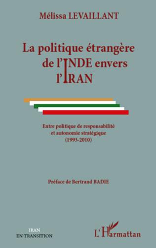 Couverture La politique étrangère de l'Inde envers l'Iran
