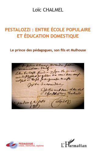 Couverture Pestalozzi : entre école populaire et éducation domestique