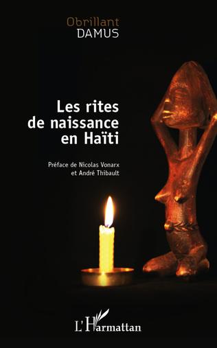Couverture Les rites de naissance en Haïti