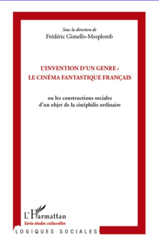 Couverture L'invention d'un genre : le cinéma fantastique français