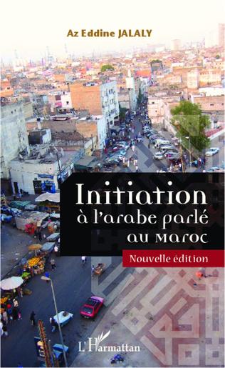 Couverture Initiation à l'arabe parlé au Maroc