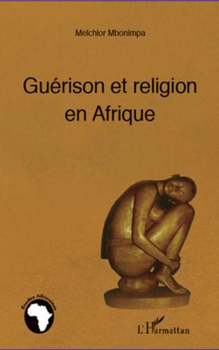 Couverture Guérison et religion en Afrique