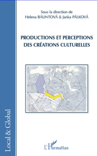 Couverture Productions et perceptions des créations culturelles