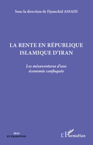 Couverture La rente en République islamique d'Iran