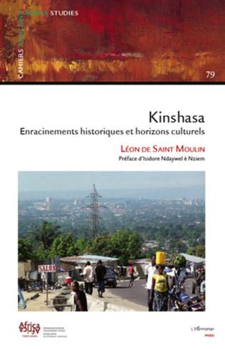 Couverture Kinshasa enracinements historiques et horizons culturels