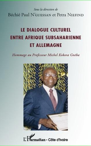 Couverture Le dialogue culturel entre Afrique subsaharienne et Allemagne