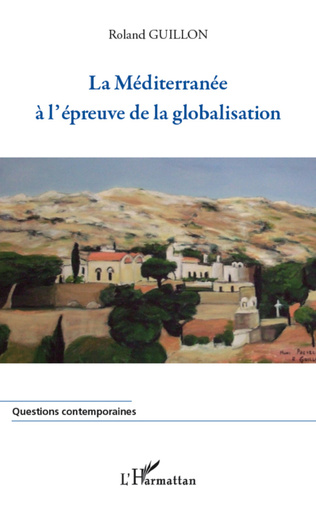 Couverture La Méditerranée à l'épreuve de la globalisation