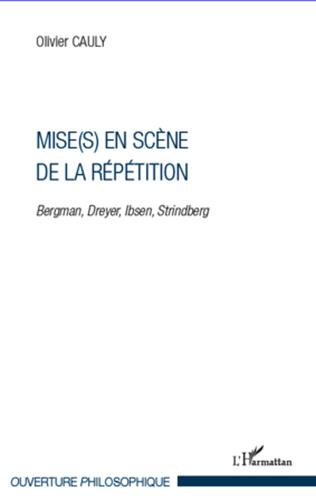 Couverture Mise(s) en scène de la répétition