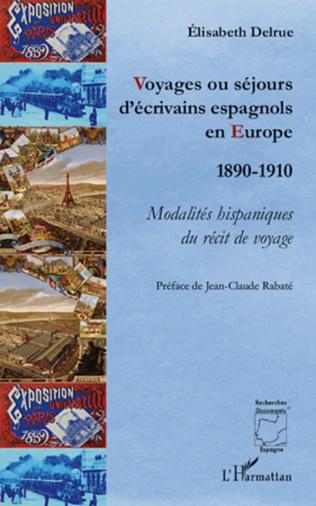 Couverture Voyages ou séjours d'écrivains espagnols en Europe