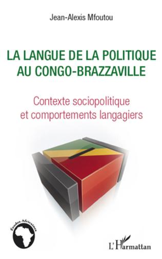 Couverture La langue de la politique au Congo-Brazzaville