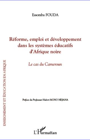 Couverture Réforme, emploi et développement dans les systèmes éducatifs