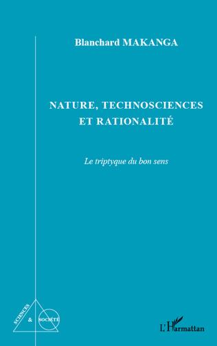 Couverture Nature, technosciences et rationalité