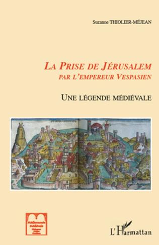 Couverture La prise de Jérusalem par l'empereur Vespasien