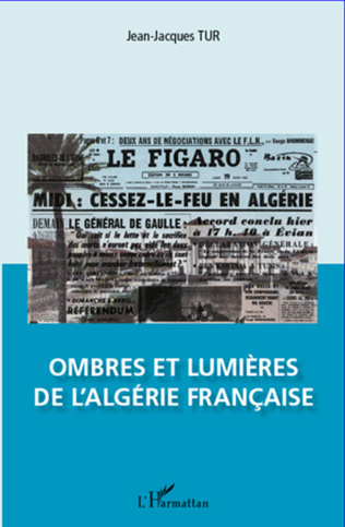 Couverture Ombres et lumières de l'Algérie française