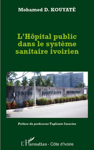 Couverture L'hôpital public dans le système sanitaire ivoirien