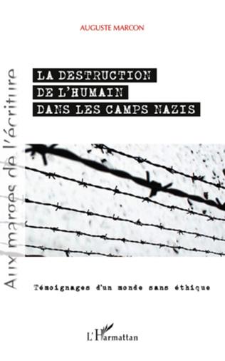 Couverture Destruction de l'humain dans les camps nazis