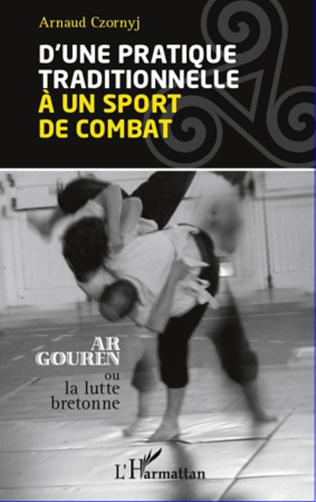 Couverture D'une pratique traditionnelle à un sport de combat