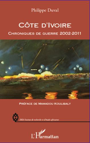 Couverture Côte d'Ivoire chroniques de guerre 2002-2011
