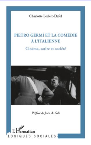 Couverture Pietro Germi et la comédie à l'Italienne