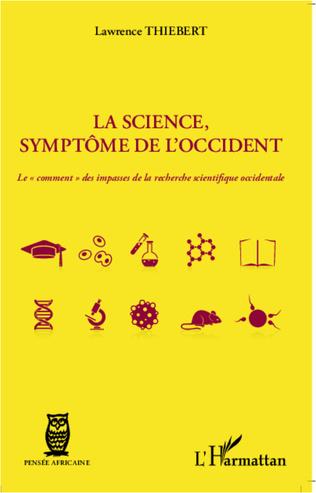 Couverture La science, symptôme de l'occident