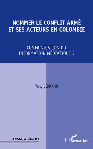 Couverture Nommer le conflit armé et ses acteurs en Colombie