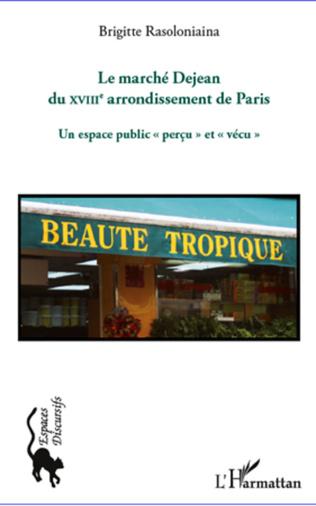 Couverture Le marché Dejean du XVIIIe arrondissement de Paris