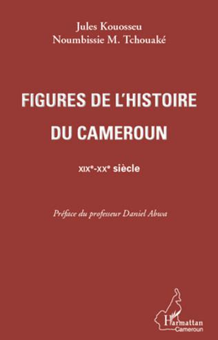 Couverture Figures de l'histoire du Cameroun