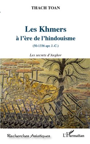Couverture Les khmers à l'ère de l'hindouisme