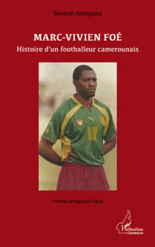 Couverture Marc-Vivien Foé. Histoire d'un footballeur camerounais