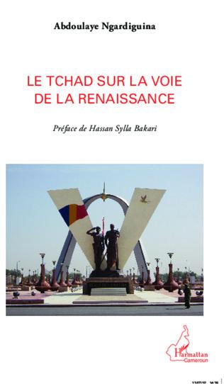 Couverture Le Tchad sur la voie de la renaissance