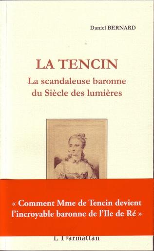 Couverture La Tencin, la scandaleuse baronne du Siècle des lumières