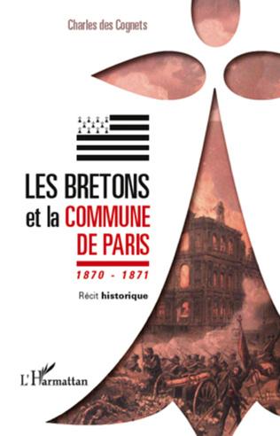 Couverture Les Bretons et la Commune de Paris 1870 - 1871