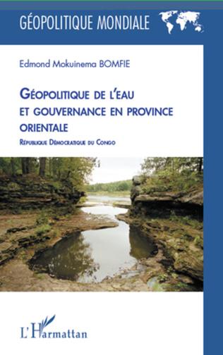 Couverture Géopolitique de l'eau et gouvernance en province orientale